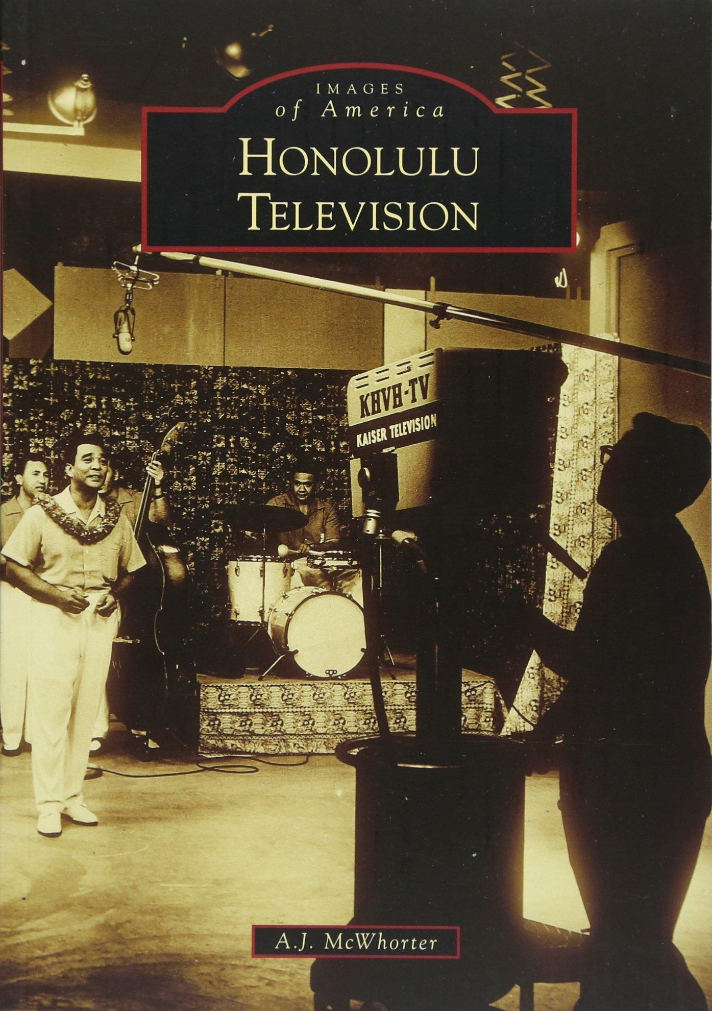 Honolulu Television (Images of America) ebook