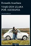 Viaje con Clara por Alemania (Volumen independiente)