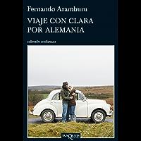 Viaje con Clara por Alemania (Spanish Edition)