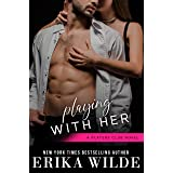Playing with Her (The Players Club Book 5)