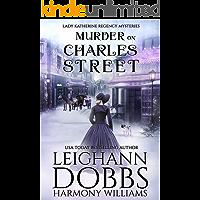 Murder on Charles Street (Lady Katherine  Regency Mysteries Book 5)