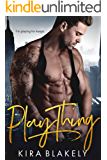 Play Thing: A Billionaire Romance