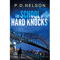 The School of Hard Knocks: Payback is tough love (The Man Called Kelly Series Book 1)