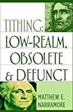 Tithing: Low-Realm, Obsolete & Defunct