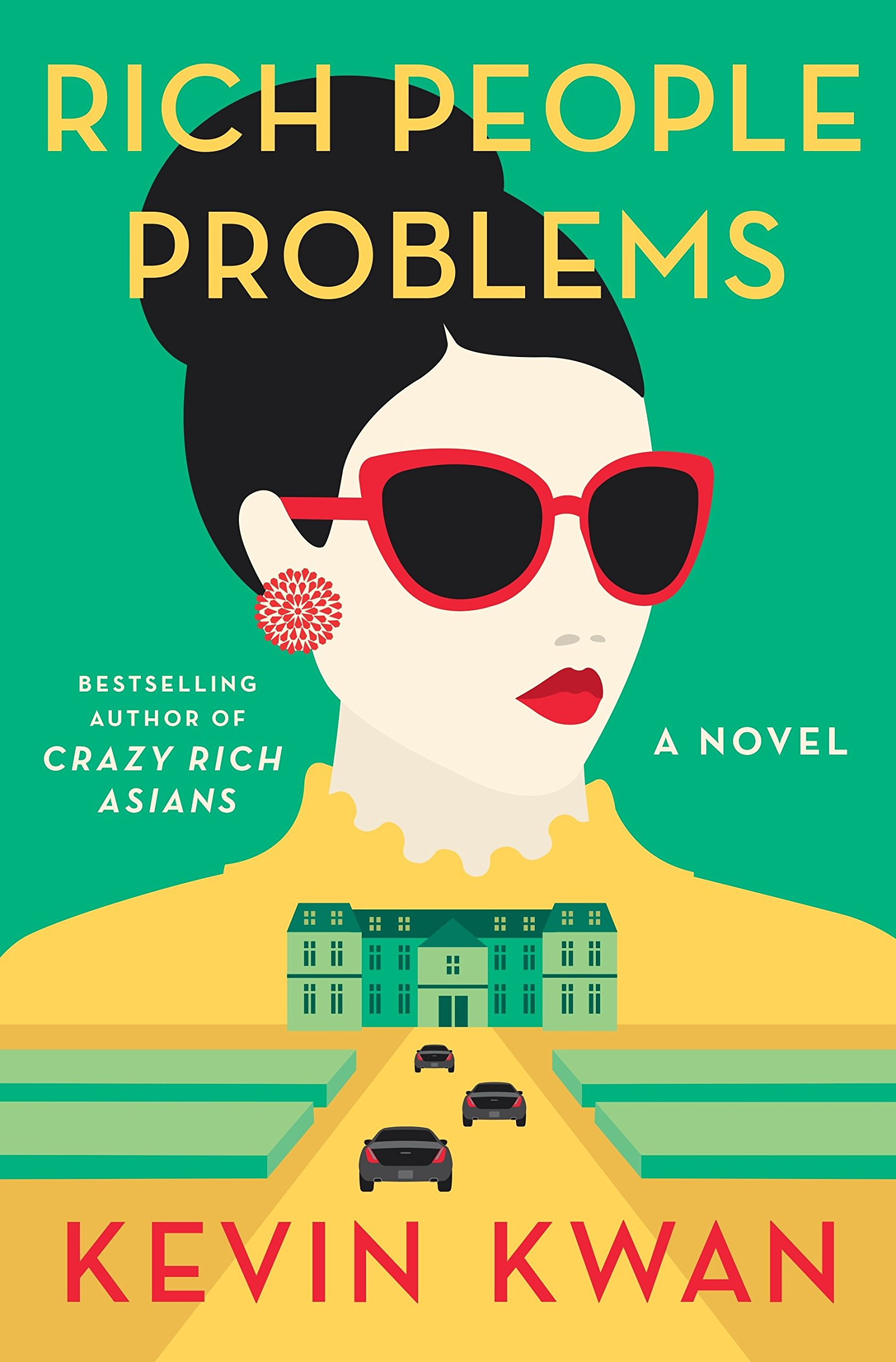 Rich People Problems (Crazy Rich Asians Trilogy): Kwan, Kevin ...