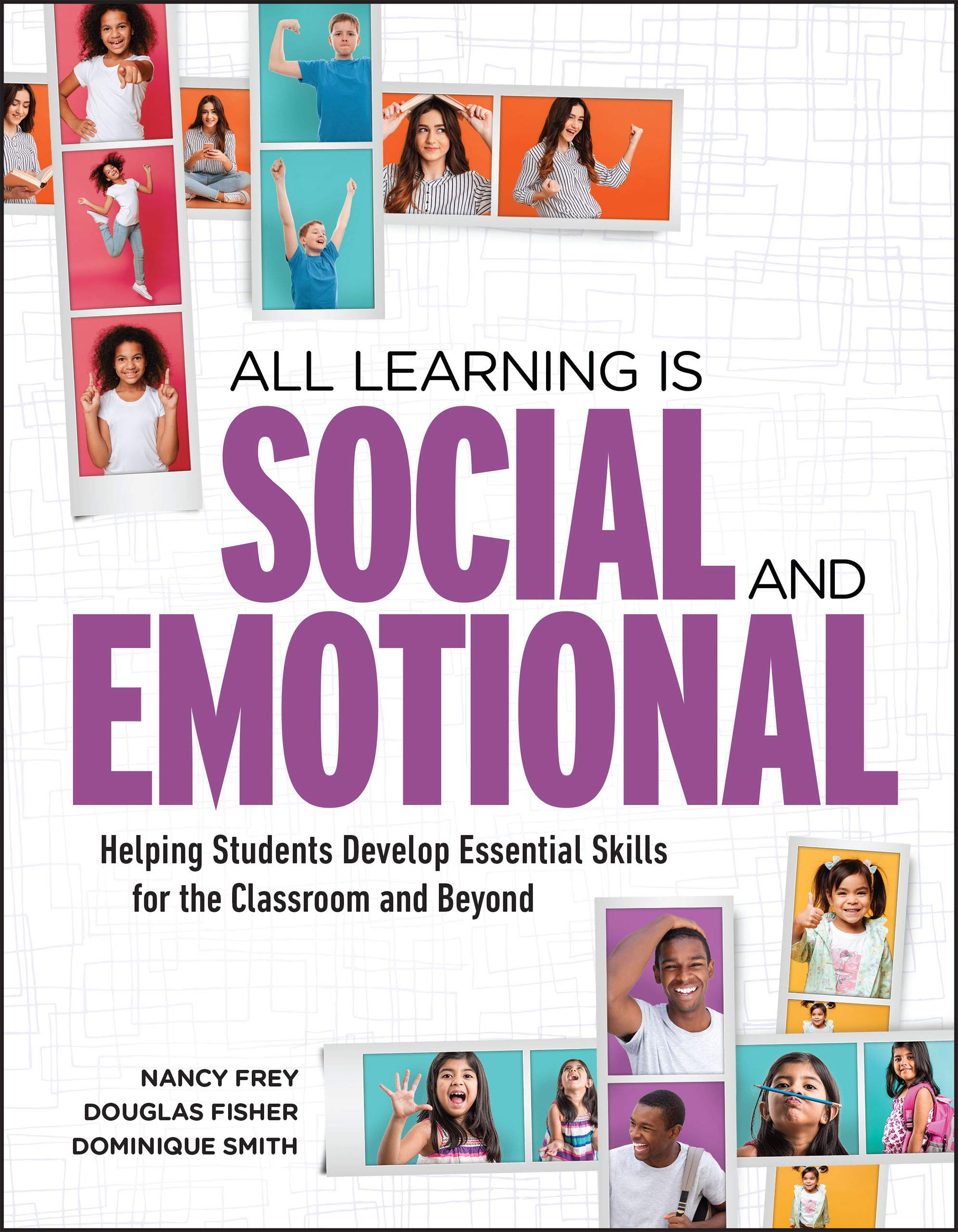 When Social And Emotional Learning Is >> All Learning Is Social And Emotional Helping Students Develop