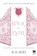 Four & Ever (Love rivals in Blackwood Keep Vol. 1) (Italian Edition) Kindle Edition