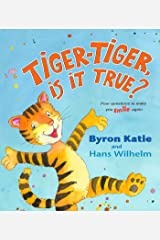Tiger-Tiger, Is It True?: Four Questions to Make You Smile Again Hardcover