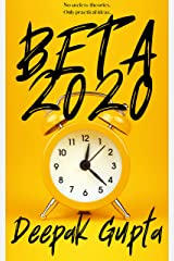 Beta 2020: Overcome Overthinking; Increase Productivity; Reduce Obsession; Heal Your Broken Heart Kindle Edition