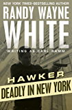 Deadly in New York (Hawker)