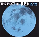 In Time: The Best Of REM 1988-2003 [Import anglais]