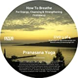 How To Breathe - Breathing Exercises / Breathing Practices DVD - Beginner or Intermediate - For Energy, Cleansing and Strengthening 1 - Yogic Breathing / Pranayama [DVD]