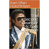 The Second Death of Michael Jackson (English Edition)