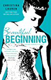 Beautiful Beginning (The Beautiful Series Book 6)