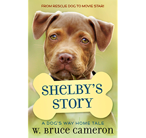 Shelby S Story A Puppy Tale Kindle Edition By Cameron W Bruce Children Kindle Ebooks Amazon Com