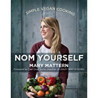 Nom Yourself: Simple Vegan Cooking