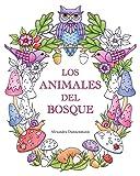 Los Animales del Bosque: Un libro de colorear para adultos, para soñar y relajarse.