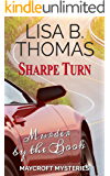 Sharpe Turn: Murder by the Book (Maycroft Mysteries 4)