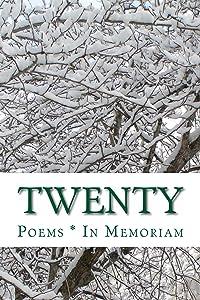 Twenty: In Memoriam