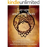 Lay-ups and Long Shots: Eight Short Stories