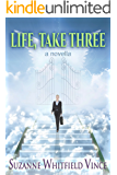 Life, Take Three (A Paranormal Romantic Comedy)
