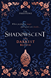 Shadowscent 1: The Darkest Bloom