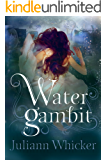 Water Gambit (Watergirl Book 2)