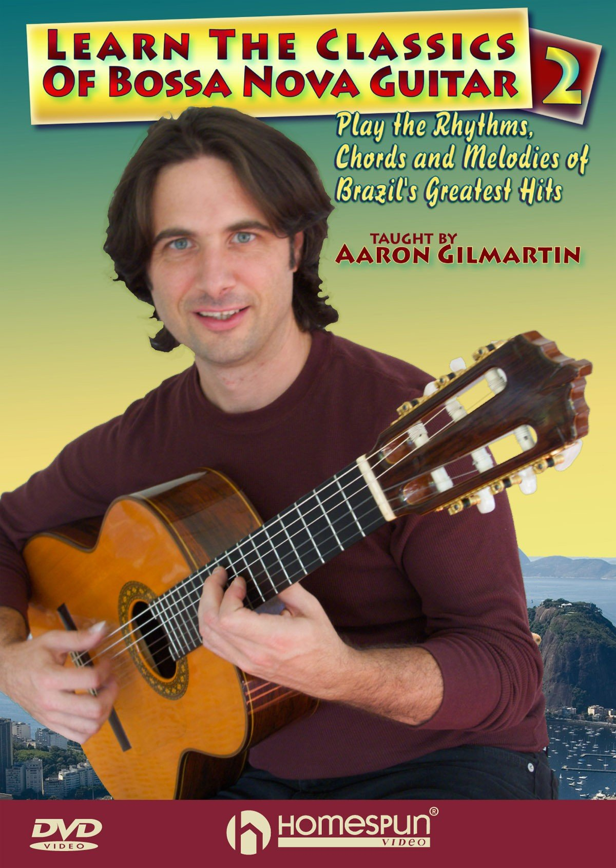 Aaron Gilmartin - Learn Classics Of Bossa Nova Guitar, Vol. 2 (DVD)