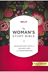 The NKJV, Woman's Study Bible, Full-Color, Ebook: Receiving God's Truth for Balance, Hope, and Transformation Kindle Edition