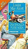 Una ragazza fuori moda (Classici) (Italian Edition)