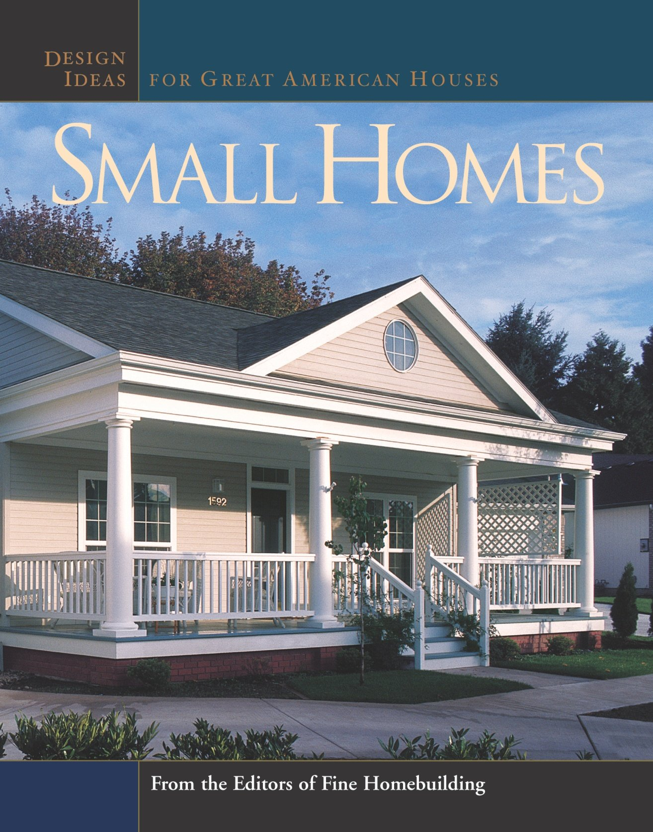 Small Homes: Design Ideas for Great American Houses Great Houses ...