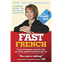 Fast French with Elisabeth Smith (Fast Language with Elisabeth Smith)