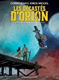 Les décastés d'Orion, Tome 1 :