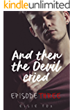 And Then The Devil Cried: The Boy And the Beast