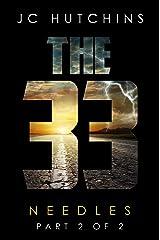 The 33, Episode 6: Needles [Part 2] (The 33, Season 1) Kindle Edition