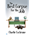 The Best Corpse for the Job (Lindenshaw Mysteries Book 1)