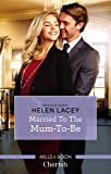 Married To The Mum-To-Be (The Cedar River Cowboys Book 4)