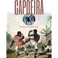 Capoeira: An Exercise of the Soul
