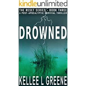 Drowned - A Post-Apocalyptic Survival Thriller (The Reset Book 3)