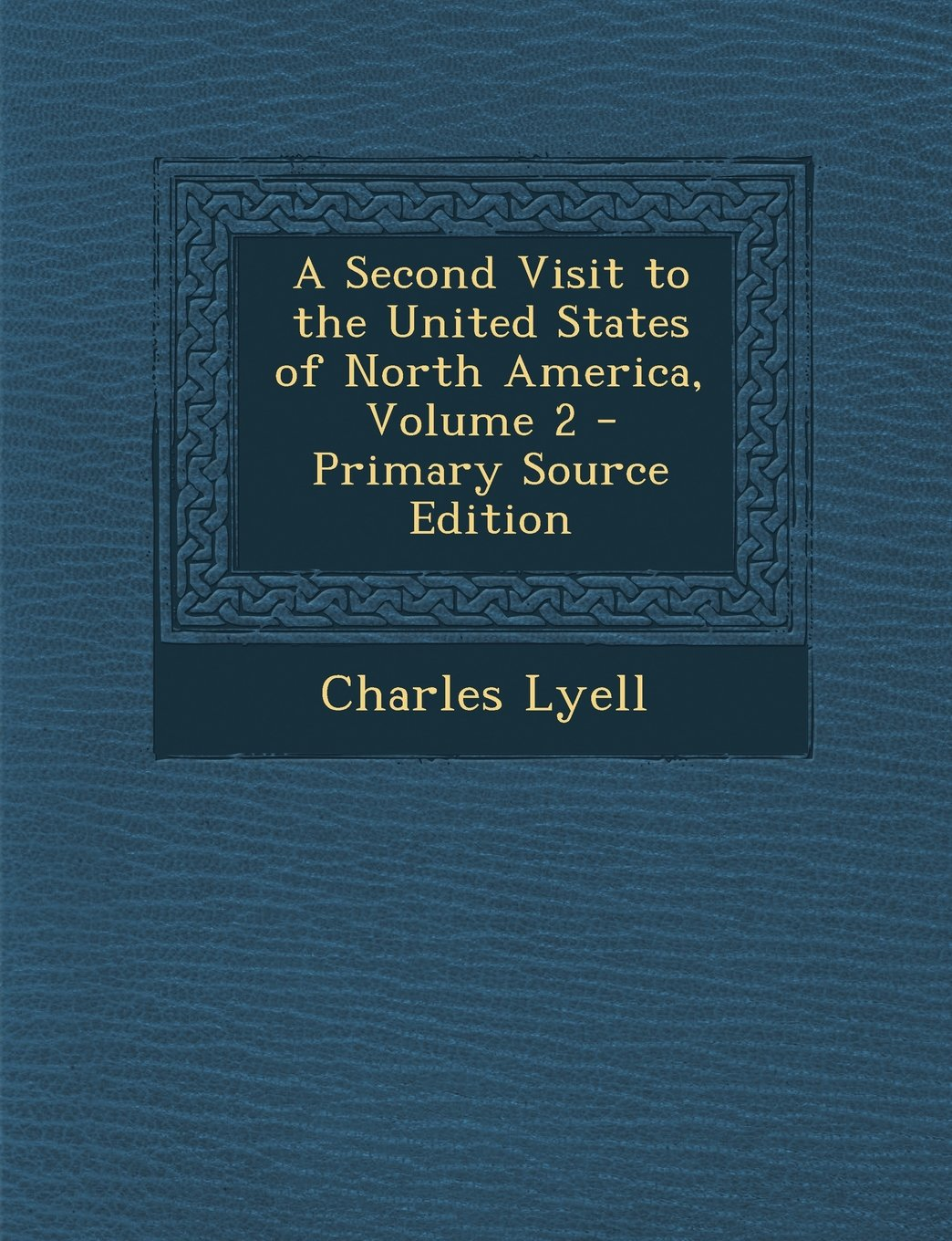 A Second Visit to the United States of North America, Volume 2 - Primary Source Edition pdf epub