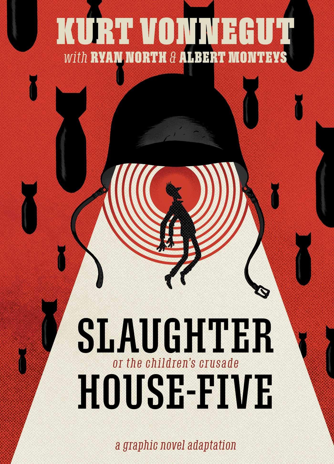 Slaughterhouse-Five: The Graphic Novel: North, Ryan, Vonnegut, Kurt,  Monteys, Albert: 9781684156252: Amazon.com: Books