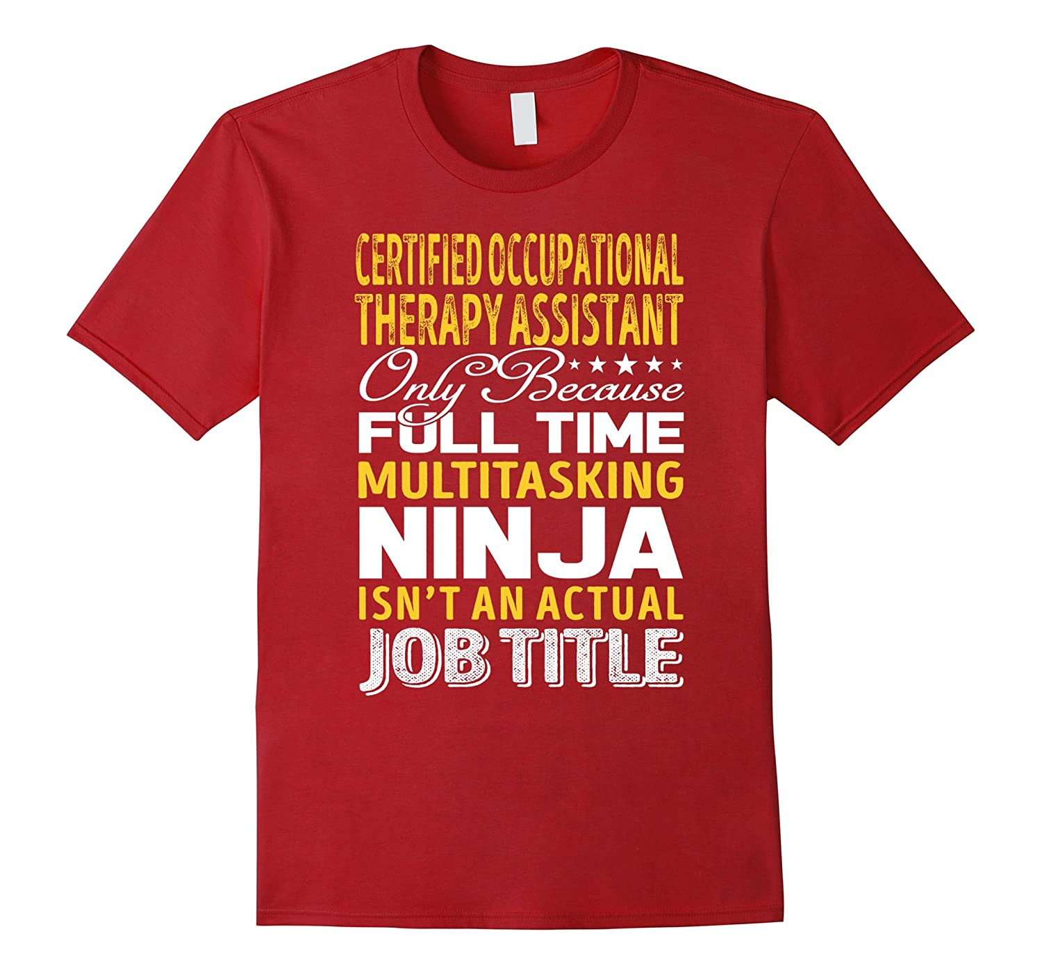 Certified Occupational Therapy Assistant Job Title TShirt-TJ