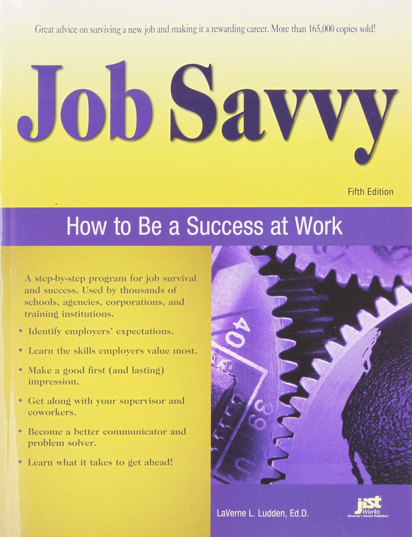 Download Job Savvy: How to Be a Success at Work pdf epub