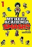 My Hero Academia: Smash!!, Vol. 1