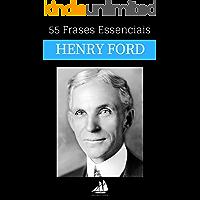 55 Frases Essenciais de Henry Ford