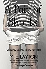 A Pair of Shorts Kindle Edition