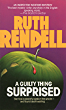 A Guilty Thing Surprised (Inspector Wexford Book 5)