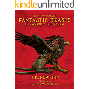 Fantastic Beasts and Where to Find Them: Illustrated edition (Harry Potter)