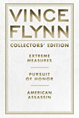 Vince Flynn Collectors' Edition #4: Extreme Measures, Pursuit of Honor, and American Assassin (A Mitch Rapp Novel) Kindle Edition