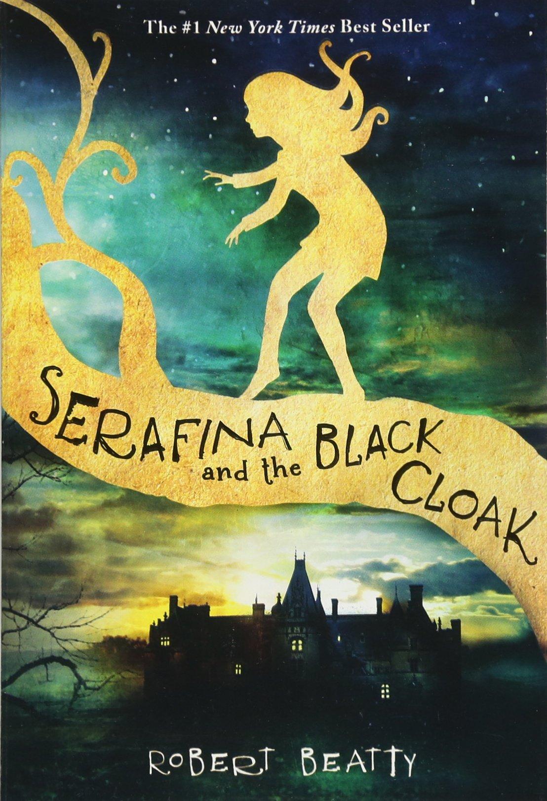 Serafina and the Black Cloak: Robert Beatty: 9781484711873: Amazon.com:  Books